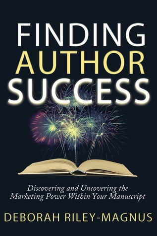 Finding Author Success by Deborah Riley-Magnus