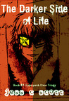 The Darker Side of Life (Cyberpunk Elven Trilogy, #2)