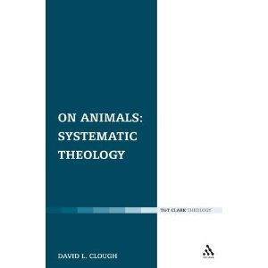 On Animals: Volume I: Systematic Theology