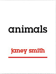 animals by Janey Smith