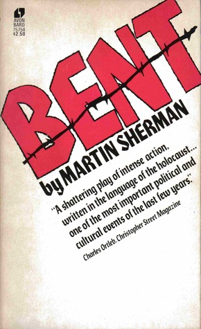 Bent by Martin Sherman