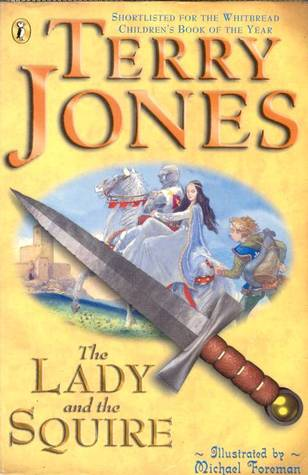 The Lady And The Squire by Terry Jones
