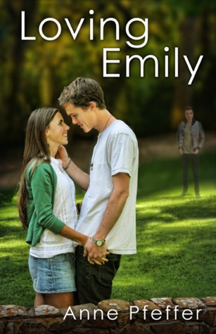 Loving Emily by Anne Pfeffer