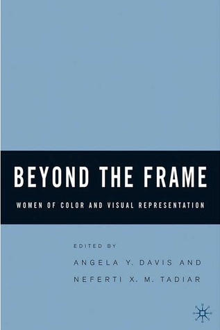 Beyond the Frame: Women of Color and Visual Representation