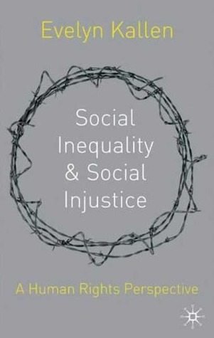Social Inequality and Social Injustice: A Human Rights Perspective
