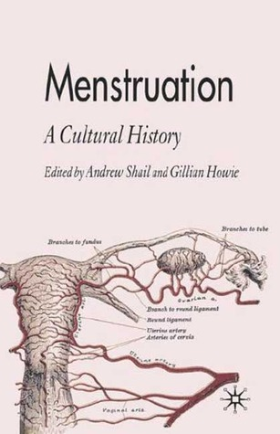 Menstruation: A Cultural History