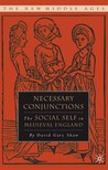 Necessary Conjunctions: The Social Self in Medieval England