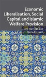 Globalization, International Finance and Political Islam: The IMF and the World Bank in the Arab World