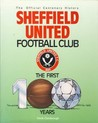 Sheffield United Football Club - The Official Centenary History