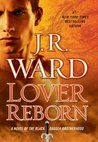 Lover Reborn (Black Dagger Brotherhood, #10)