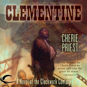 Clementine (The Clockwork Century, #1.1)