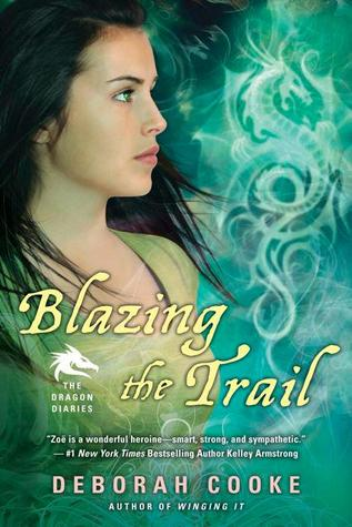 Blazing the Trail (The Dragon Diaries, #3)