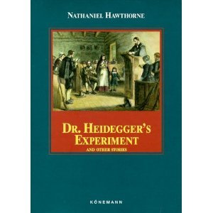 an analysis of the story dr heideggers experiment by nathaniel hawthorne Dr heidegger's experiment is a short story by american author nathaniel hawthorne, about a doctor who claims to have been sent water from the fountain of youth originally published anonymously in 1837, it was later published in hawthorne's collection twice-told tales , also in 1837.