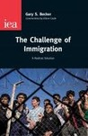The Challenge of Immigration: A Radical Solution