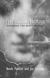 The Sallie House: Exposing the Beast Within