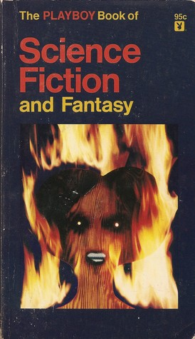 The Playboy Book of Science Fiction and Fantasy by The Editors of Playboy
