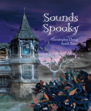 Sounds Spooky by Christopher Cheng
