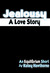 Jealousy: A Love Story (Sup...