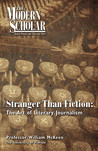 Stranger Than Fiction: The Art of Literary Journalism (Modern Scholar)