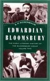 Edwardian Bloomsbury: The Early Literary History of the Bloomsbury Group, Volume 2