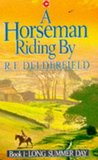 Long Summer Day: Book I Of A Horseman Riding By