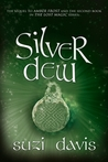 Silver Dew (The Lost Magic #2)