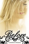 Before by Cambria Hebert