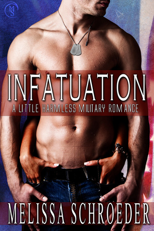 Infatuation by Melissa Schroeder