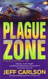 Plague Zone (Plague, #3) by Jeff  Carlson