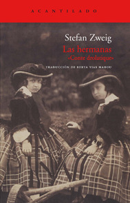 "Las hermanas. ""Conte Drolatique"" by Stefan Zweig"
