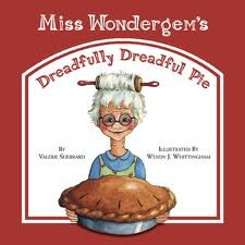 Miss Wondergem's Dreadfully Dreadful Pie