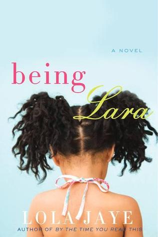 Being Lara by Lola Jaye