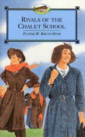 Rivals of the Chalet School by Elinor M. Brent-Dyer