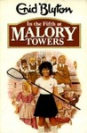 In the Fifth at Malory Towers by Enid Blyton