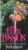 The Eden Passion (Eden, #3)