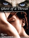 Ghost of a Threat (Betty Boo, Ghost Hunter, #1)