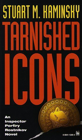 Tarnished Icons by Stuart M. Kaminsky