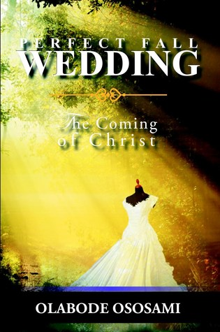 Perfect Fall Wedding: The Coming of Christ