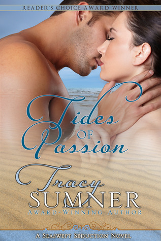 Tides Of Passion by Tracy  Sumner