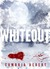 Whiteout by Cambria Hebert