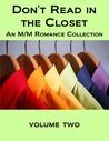 Don't Read in the Closet: Volume Two
