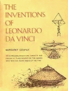 the inventions of leonardo da vinci by margaret cooper. Black Bedroom Furniture Sets. Home Design Ideas