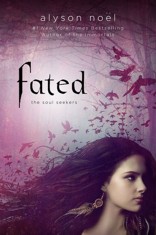 Fated by Alyson Noel