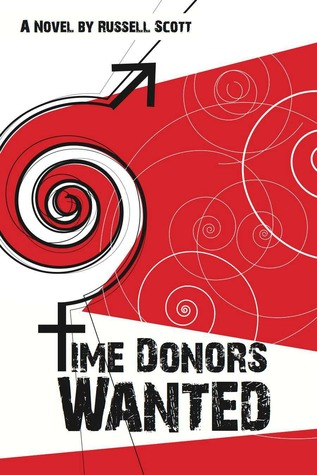 Time Donors Wanted by Russell Scott