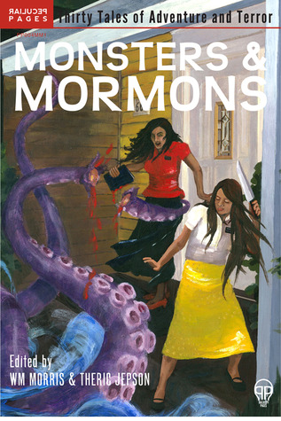 Monsters & Mormons by Wm Henry Morris