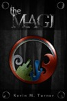 The Magi (The Magi Series, #1)