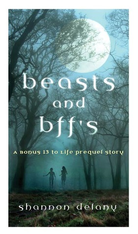 Beasts and BFF's by Shannon Delany