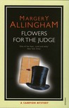 Flowers for the Judge (Albert Campion Mystery #7)