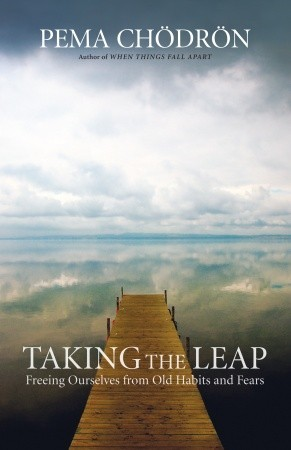 Taking the Leap by Pema Chödrön