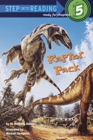 Raptor Pack by Robert T. Bakker